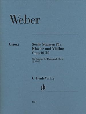6 Sonaten für Klavier und Violine op. 10 (b): Carl Maria von Weber
