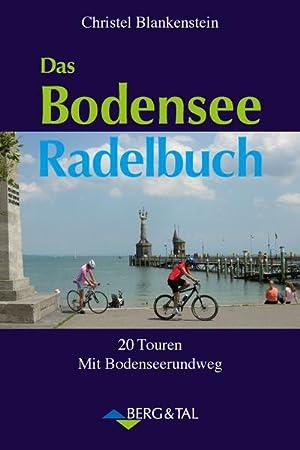 Das Bodensee Radelbuch: Christel Blankenstein