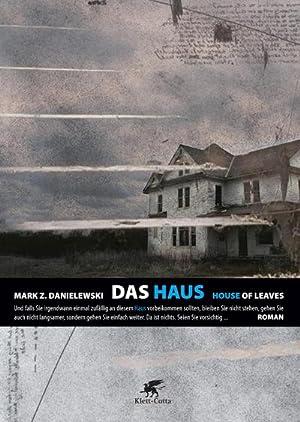 Das Haus - House of Leaves: Mark Z. Danielewski
