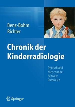 Chronik der Kinderradiologie : Deutschland, Niederlande, Österreich: Gabriele Benz-Bohm