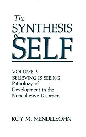 The Synthesis of Self: R. M. Mendelsohn