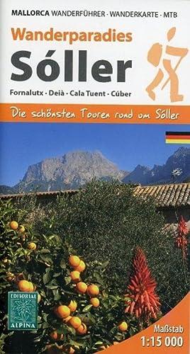 Soller Wanderführer und Wanderkarte 1 : 15 000 : Fornalutx - Deià - Cala Tuent - C&...