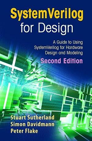 SystemVerilog for Design : A Guide to: Stuart Sutherland