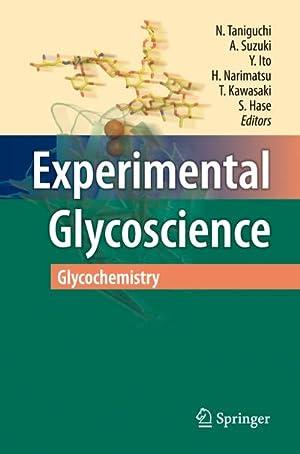 Experimental Glycoscience : Glycochemistry: N. Taniguchi