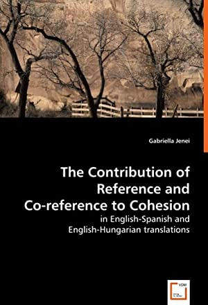 The Contribution of Reference and Co-reference to: Gabriella Jenei