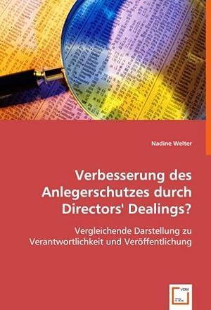 Verbesserung des Anlegerschutzes durch Directors` Dealings? : Nadine Welter