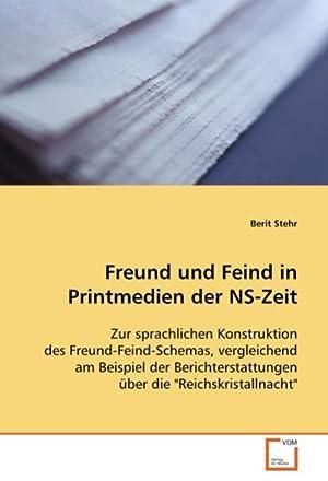 Freund und Feind in Printmedien der NS-Zeit: Berit Stehr