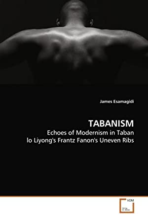 TABANISM : Echoes of Modernism in Taban: James Esamagidi