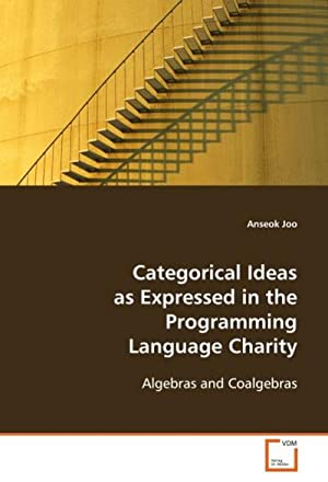 Categorical Ideas As Expressed in the ProgrammingLanguage: Anseok Joo