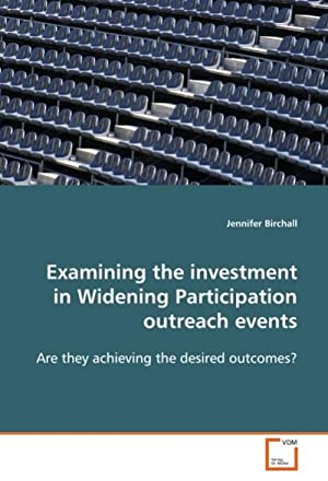 Examining the investment in Widening Participationoutreach events: Jennifer Birchall