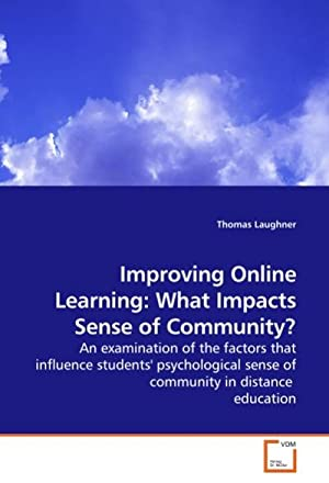 Improving Online Learning: What Impacts Sense of: Thomas Laughner