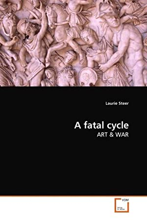 A fatal cycle : ART: Laurie Steer
