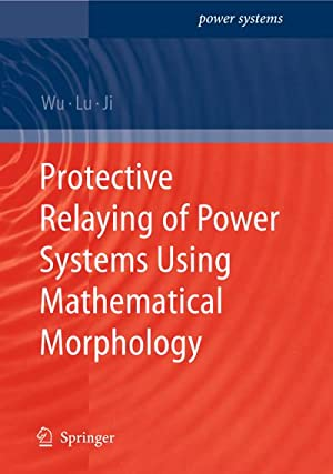 Protective Relaying of Power Systems Using Mathematical