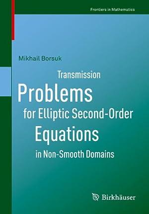 Transmission Problems for Elliptic Second-Order Equations in: Mikhail Borsuk