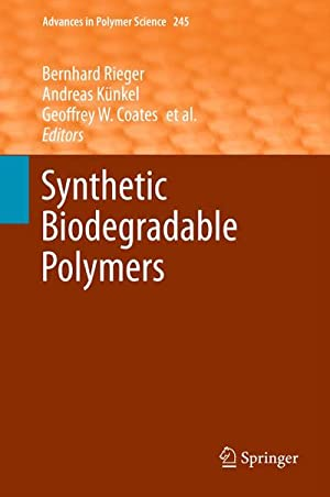 Synthetic Biodegradable Polymers: Bernhard Rieger