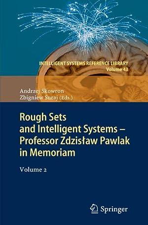 Rough Sets and Intelligent Systems - Professor Zdzislaw Pawlak in Memoriam : Volume 2: Andrzej ...