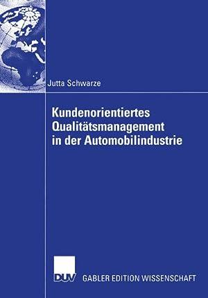 Kundenorientiertes Qualitätsmanagement in der Automobilindustrie: Jutta Schwarze