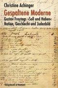 """Gespaltene Moderne : Gustav Freytags """"Soll und Haben"""". Nation, Geschlecht und Judenbild: ..."""