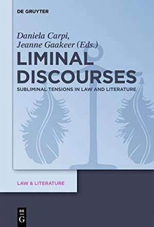 Liminal Discourses : Subliminal Tensions in Law