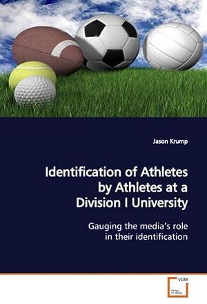 Identification of Athletes by Athletes at a: Jason Krump
