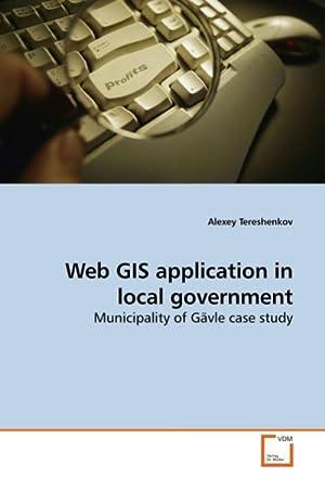 Web GIS application in local government : Alexey Tereshenkov