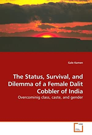 The Status, Survival, and Dilemma of a: Gale Kamen