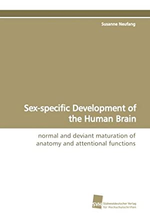 Sex-specific Development of the Human Brain : Susanne Neufang