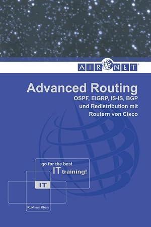 Advanced Routing : OSPF, EIGRP, IS-IS, BGP: Rukhsar Khan