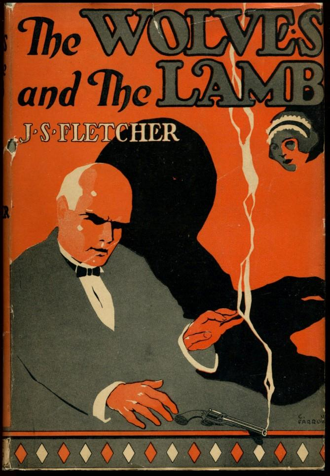 THE WOLVES AND THE LAMB.: Fletcher, J. S.