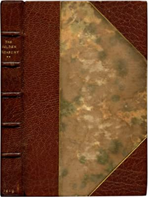 THE GOLDEN TREASURY: Selected From the Best Songs and Lyrical Poems in the English Language and ...