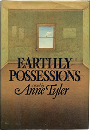 EARTHLY POSSESSIONS.: Tyler, Anne.