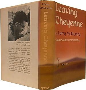 LEAVING CHEYENNE.: McMurtry, Larry.