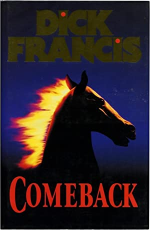 COMEBACK.: Francis, Dick.