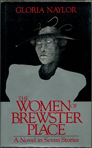 THE WOMEN OF BREWSTER PLACE.: Naylor, Gloria.
