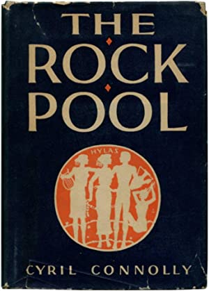 THE ROCK POOL.: Connolly, Cyril.