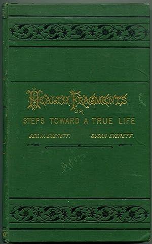 HEALTH FRAGMENTS: or, Steps Toward a True Life.: Everett, George H.