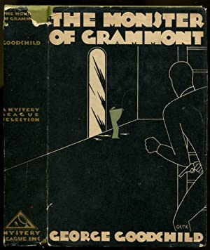 THE MONSTER OF GRAMMONT: Goodchild, George