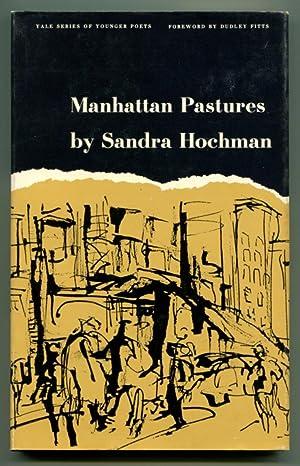 MANHATTAN PASTURES.: Hochman, Sandra.