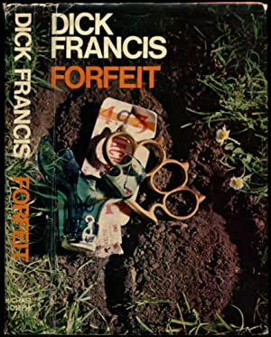FORFEIT.: Francis, Dick.