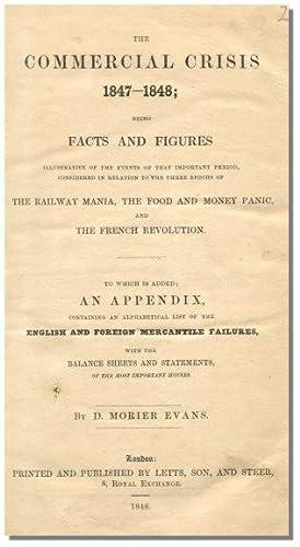 THE COMMERCIAL CRISIS 1847-1848.: Evans, D. Morier.