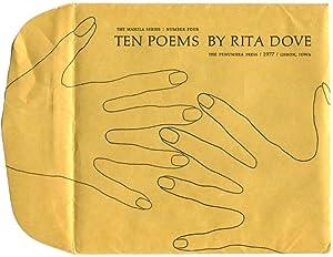 TEN POEMS.: Dove, Rita.