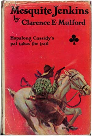 MESQUITE JENKINS.: Mulford, Clarence E.