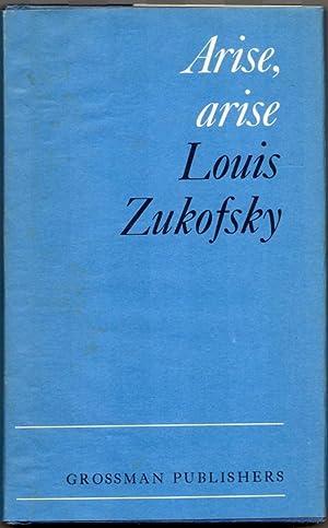 ARISE, ARISE.: Zukofsky, Louis.