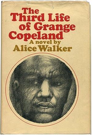 THE THIRD LIFE OF GRANGE COPELAND.: Walker, Alice.