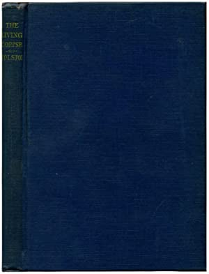THE LIVING CORPSE.: Tolstoy, Leo N.