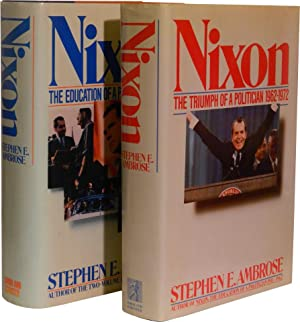 NIXON: Volumes One and Two; The Education of a Politician 1913-1962 | The Triumph of a Politician...