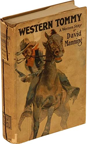 WESTERN TOMMY: A Western Story.: (Brand, Max) as David Manning.
