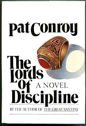 THE LORDS OF DISCIPLINE.: Conroy, Pat.