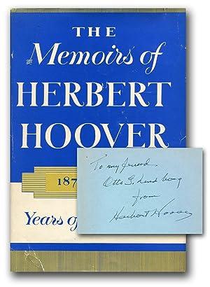 THE MEMOIRS OF HERBERT HOOVER: 1874-1920: Years: Hoover, Herbert.
