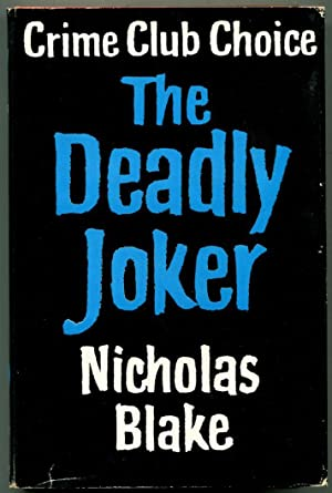 THE DEADLY JOKER.: Lewis, C. Day, as Nicholas Blake.